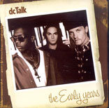The early years: Dc Talk