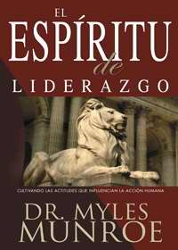 Espiritu de liderazgo, El (Spirit Of Leadership)