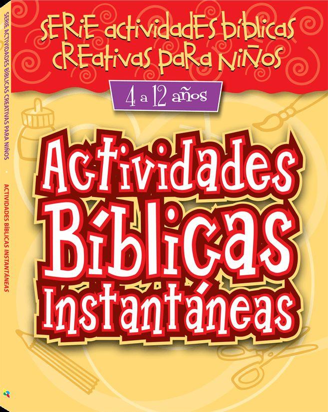 Actividades Biblicas Instantaneas 4 12 Anos 0207610517