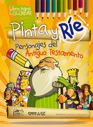 Pinta Y Ríe 1 Personajes Del Antiguo Testamento Libro Para
