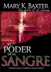 Poder de la sangre, El (Power Of The Blood)