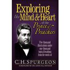 Exploring the mind and hearth of the prince of preachers