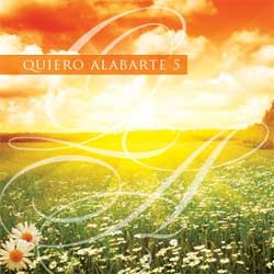 Cd. Quiero alabarte vol.5