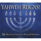 YAHWEH REIGNS 36 P&W 3 CDS