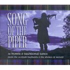 SONG OF THE PIPER 3 CD SET: 36 Hymns & Traditional Tunes from the Scottish Highlands & the Shores of Ireland, 3 CD Set