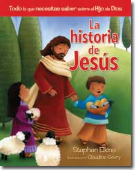 La historia de Jesús [The Jesus Book]