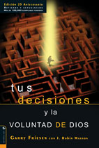 TUS DECISIONES Y LA VOLUNTAD/DIOS
