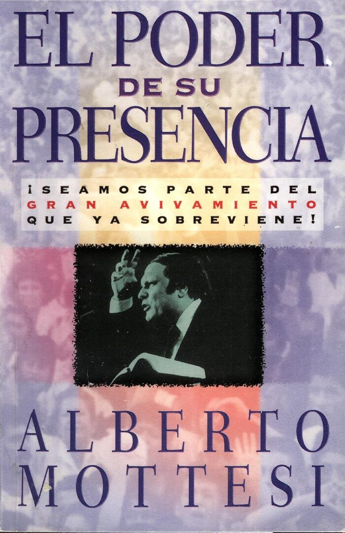 Poder de su presencia, El (The Power of His Presence)