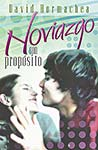 Noviazgo con propósito (Dating With Purpose)