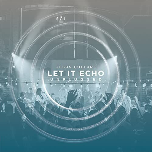 CD. Let it echo. Unplugged