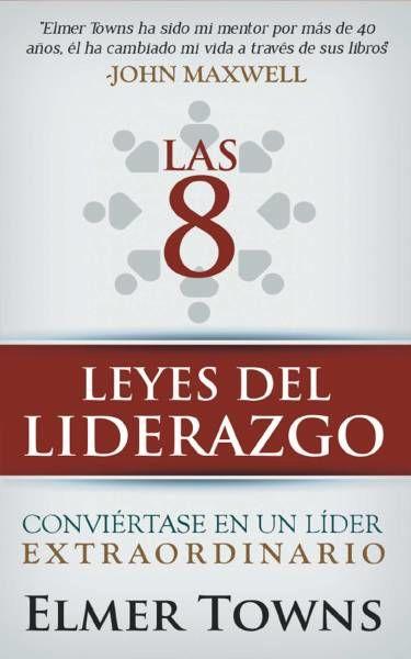 8 LEYES DEL LIDERAZGO  LAS