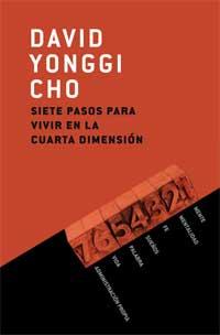 Siete pasos para vivir en la cuarta dimensión - David Yonggi ...