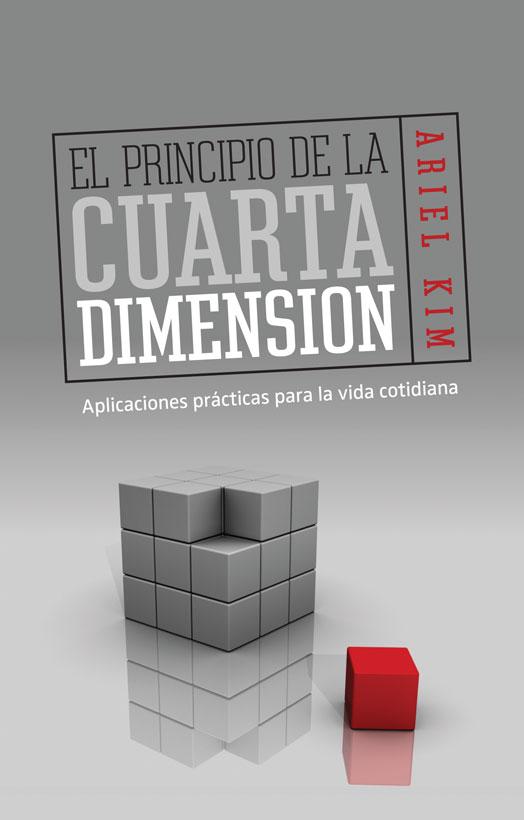 El principio de la cuarta dimensión - Ariel Kim - (9875572187 ...