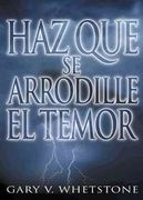 Haz que se arrodille el temor (Make Fear Bow)