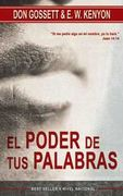 Poder de tus palabras, El (Power Of Your Words)