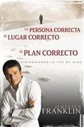 La persona correcta, el lugar correcto, el plan correcto (Right People Right Place Right Plan)