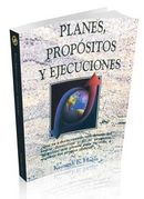 Planes, Propositos Y Ejecuciones (Plans, Purposes, and Pursuites)