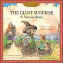 GIANT SURPRISE -THE NARNIA