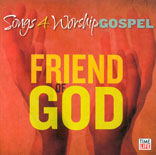 Songs4worship Gospel: Friend of God