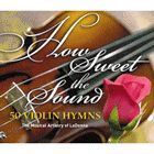 HOW SWEET THE SOUND 3 CD SET
