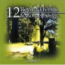 12 Revival Hymns & Gospel Songs, Volume 2 CD