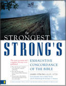 The Strongest Strong's Exhaustive Concordance of the Bible