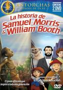 La historia de Samuel Morris & William Booth
