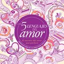 Cinco lenguajes del amor (Libro para colorear)