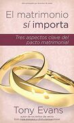 El matrimonio sí importa [Marriage Matters]