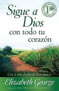 Sigue a Dios con todo tu corazón [Following God with All Your Heart]
