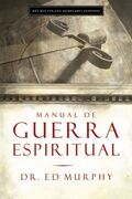 Manual de guerra espiritual (Handbook for Spiritual Warfare)