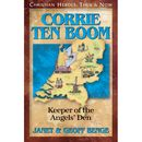 Corrie Ten Boom - Keeper of the Angels' Den