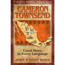 Cameron Townsend - Good News in Every Language