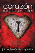 INDESTRUCTIBLE HEART