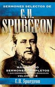 SERMONES SELECTOS DE C.H. SPURGEON - VOL. 2