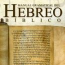 MANUAL GRAMATICAL DEL HEBREO BIBLICO